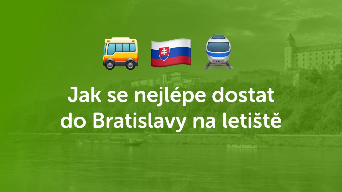 Jak se dostat na letiště do Bratislavy? Velké srovnání dopravy z ČR
