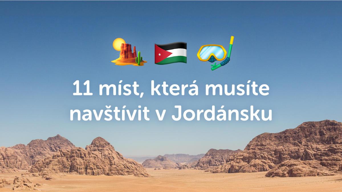 11 míst, která v Jordánsku prostě musíte navštívit
