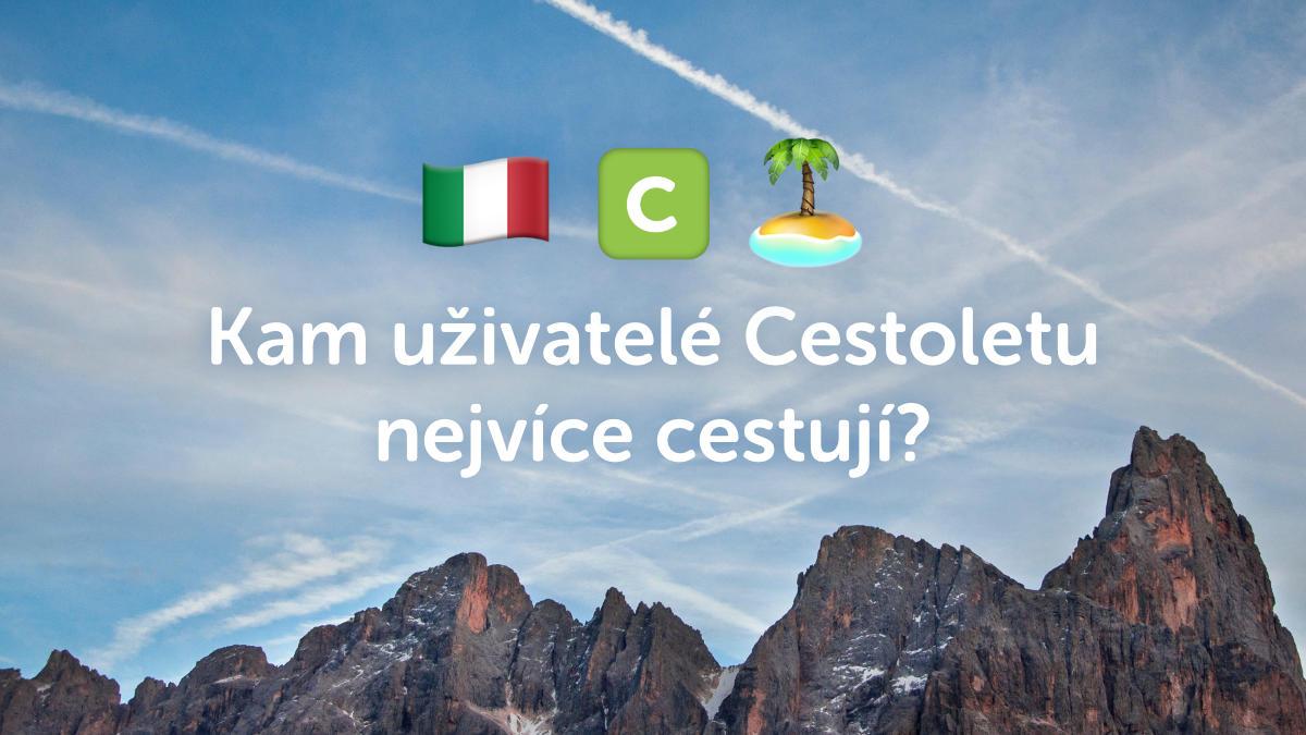 Kam uživatelé Cestolet.cz nejčastěji cestují?