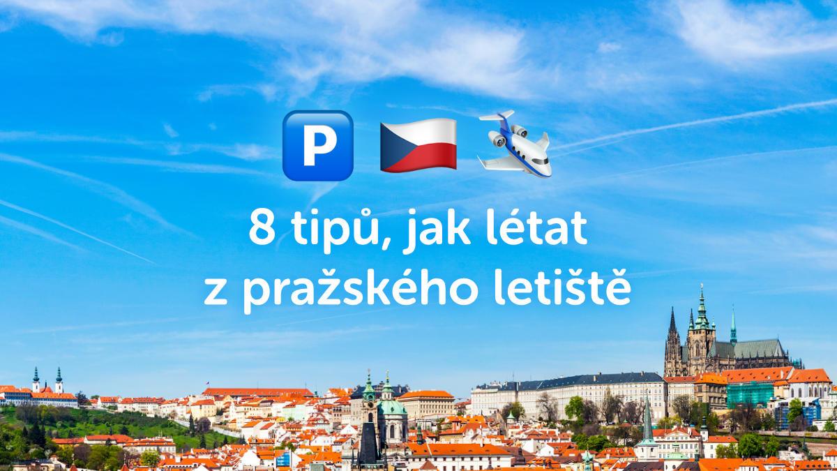 8 praktických tipů, jak létat z pražského letiště