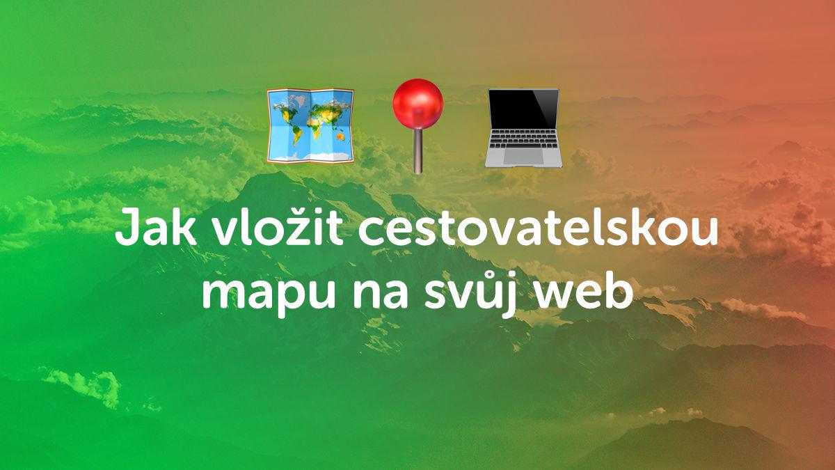 Jak ve 4 krocích vložit chytrou cestovatelskou mapu na svůj web
