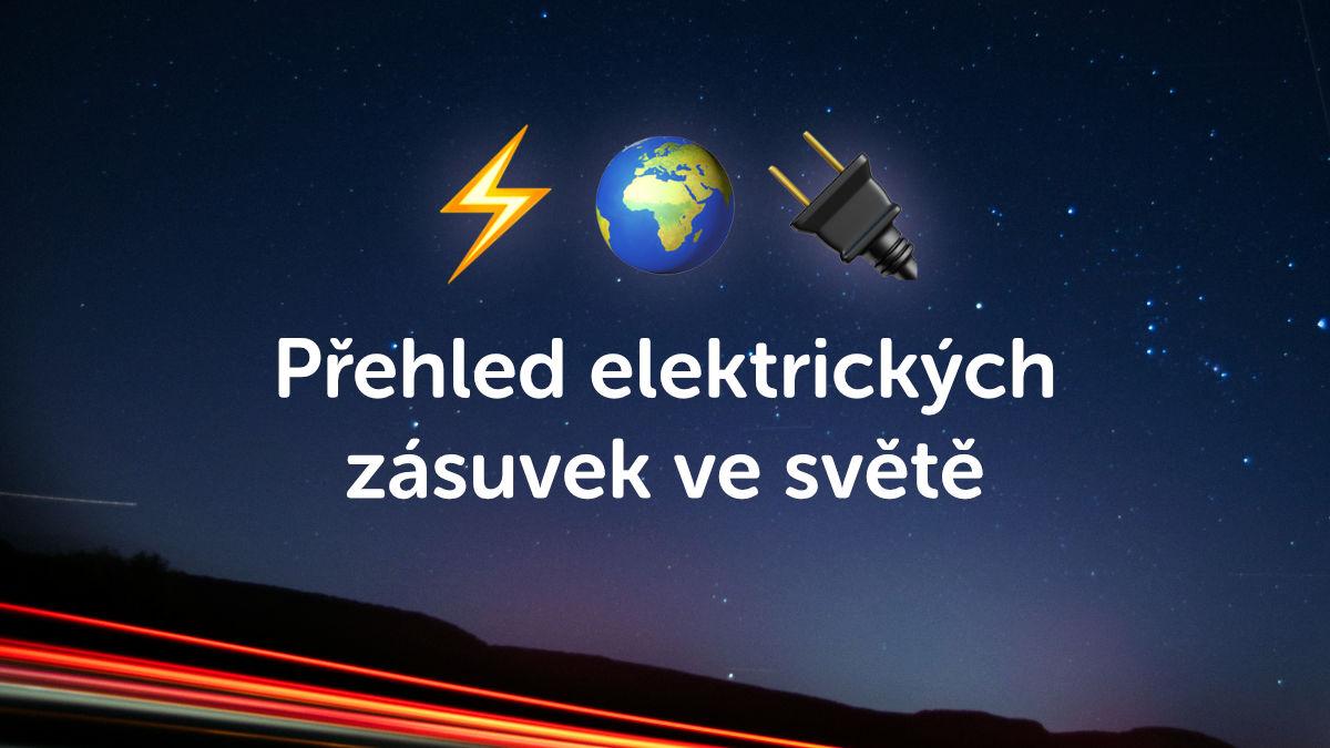 Kompletní přehled elektrických zásuvek pro všechny země světa